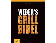 Grillzubehör: Weber-Grill - Weber`s Grill Bibel