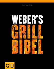 Grillhelfer: Weber-Grill - Weber's Grill Bibel (Art.-Nr.: 18639)