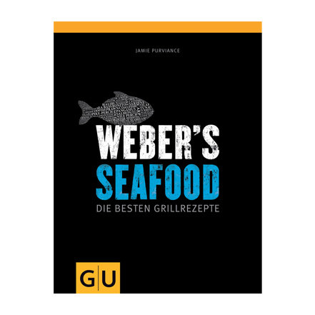 Grillzubehör:                     Weber-Grill - Weber's Seafood - Die besten Grillrezepte