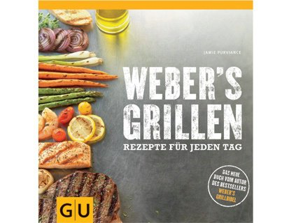 Grillzubehör:                     Weber-Grill - Webers`s Grillen - Rezepte für jeden Tag